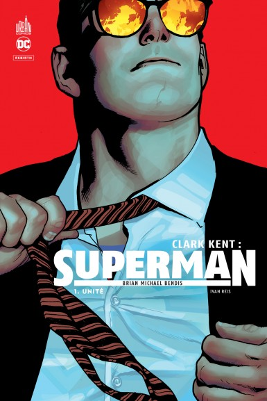 Clark Kent Superman Tome 1 enfin disponible