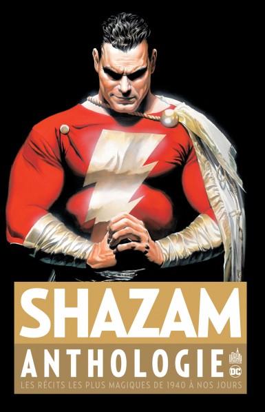 Caractéristiques Shazam Anthologie Urban Comics