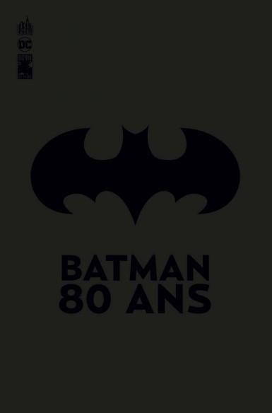 Notre avis sur le livre Batman 80 ans de Urban Comics
